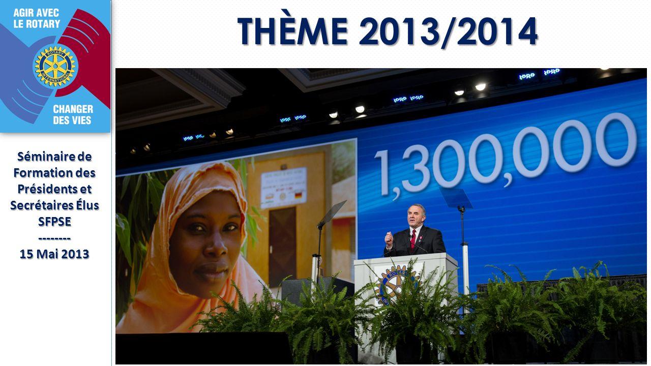 THÈME 2013/2014 THÈME 2013/2014 Séminaire de Formation des Présidents et Secrétaires Élus SFPSE-------- 15 Mai 2013