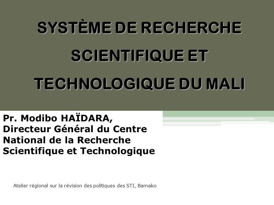 SYSTÈME DE RECHERCHE SCIENTIFIQUE ET TECHNOLOGIQUE DU MALI Pr.