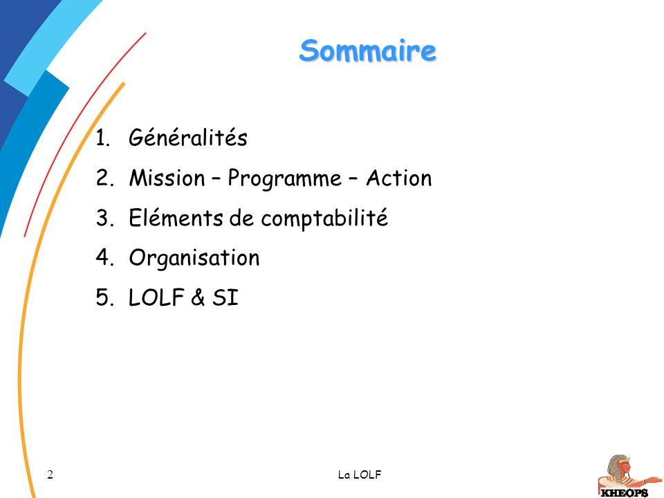 33 La LOLF La fongibilité asymétrique Programme Enveloppe globale Titre 2 Personnel Titre 3 Fonctionnement Titre 6 Intervention Titre 5 Investissement Action 1 Action 2 Action 3 Action 4
