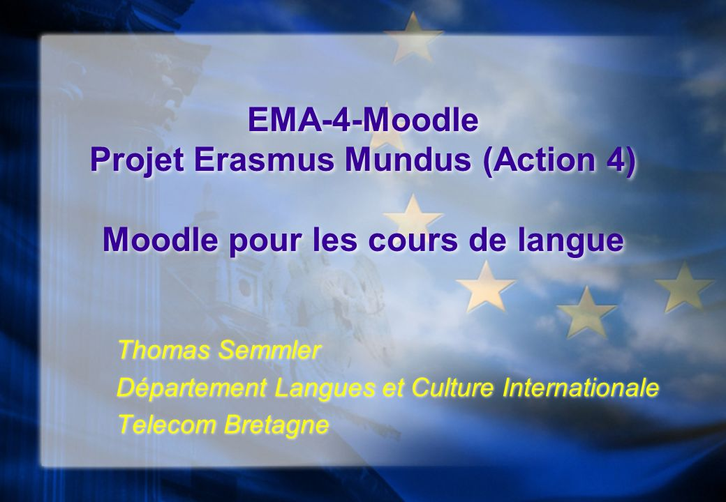 Thomas Semmler Telecom Bretagne12Moodle Moot France 09 Thanks very much, Europe.
