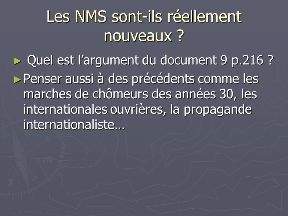 Les NMS sont-ils réellement nouveaux ? Quel est largument du document 9 p.216 ? Quel est largument du document 9 p.216 ? Penser aussi à des précédents