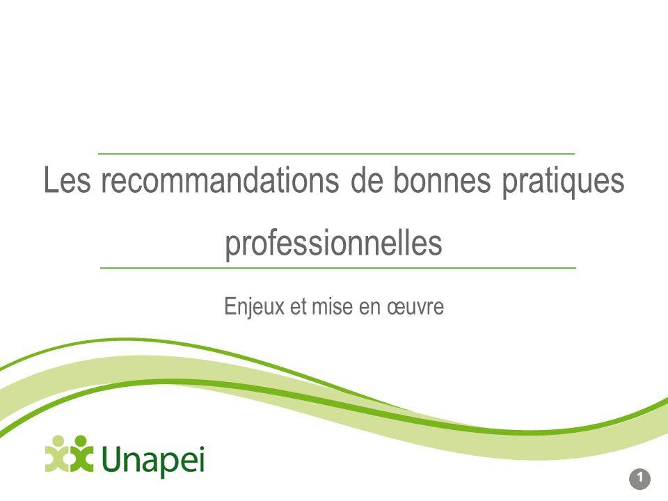 Les recommandations de bonnes pratiques professionnelles Enjeux et mise en œuvre 1