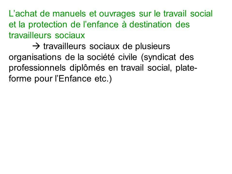 Lachat de manuels et ouvrages sur le travail social et la protection de lenfance à destination des travailleurs sociaux travailleurs sociaux de plusie