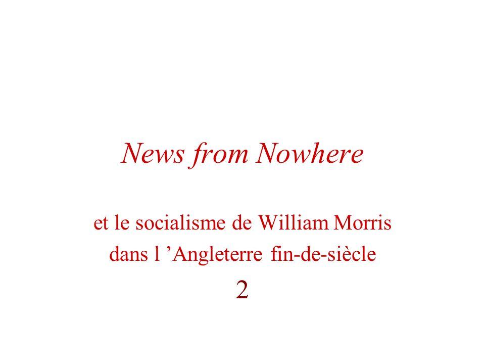 News from Nowhere et le socialisme de William Morris dans l Angleterre fin-de-siècle 2