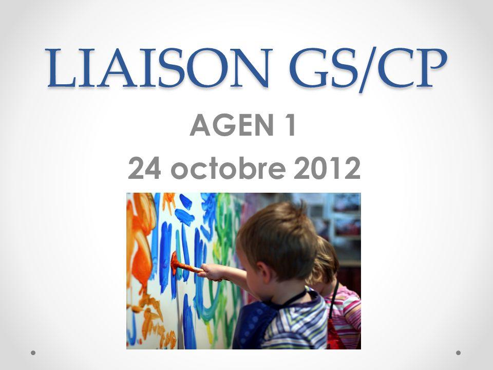 LIAISON GS/CP AGEN 1 24 octobre 2012