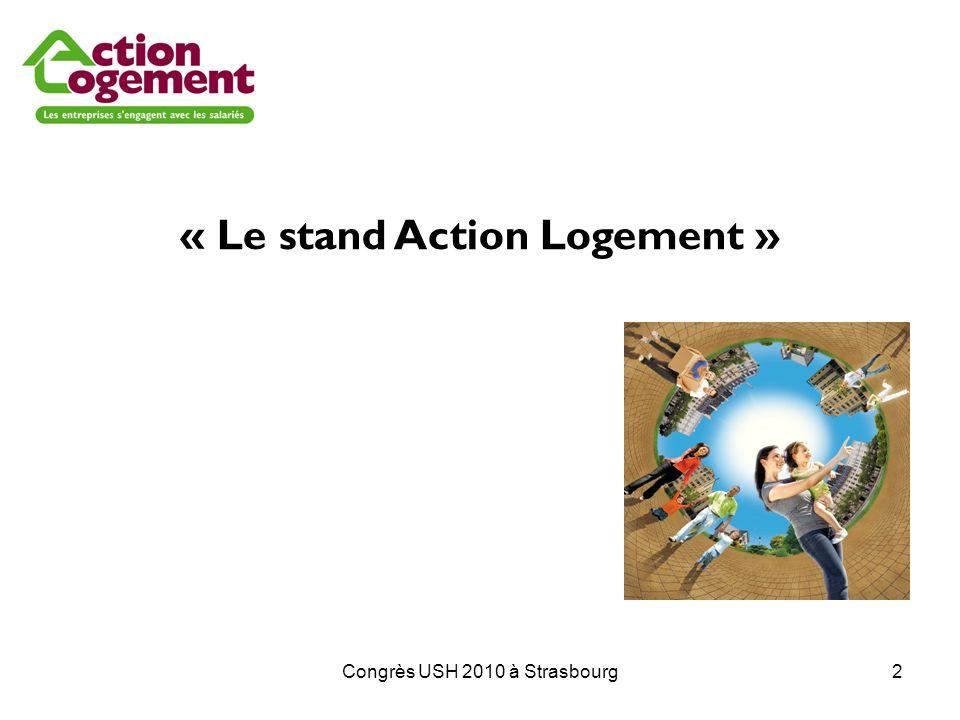 Congrès USH 2010 à Strasbourg2 « Le stand Action Logement »