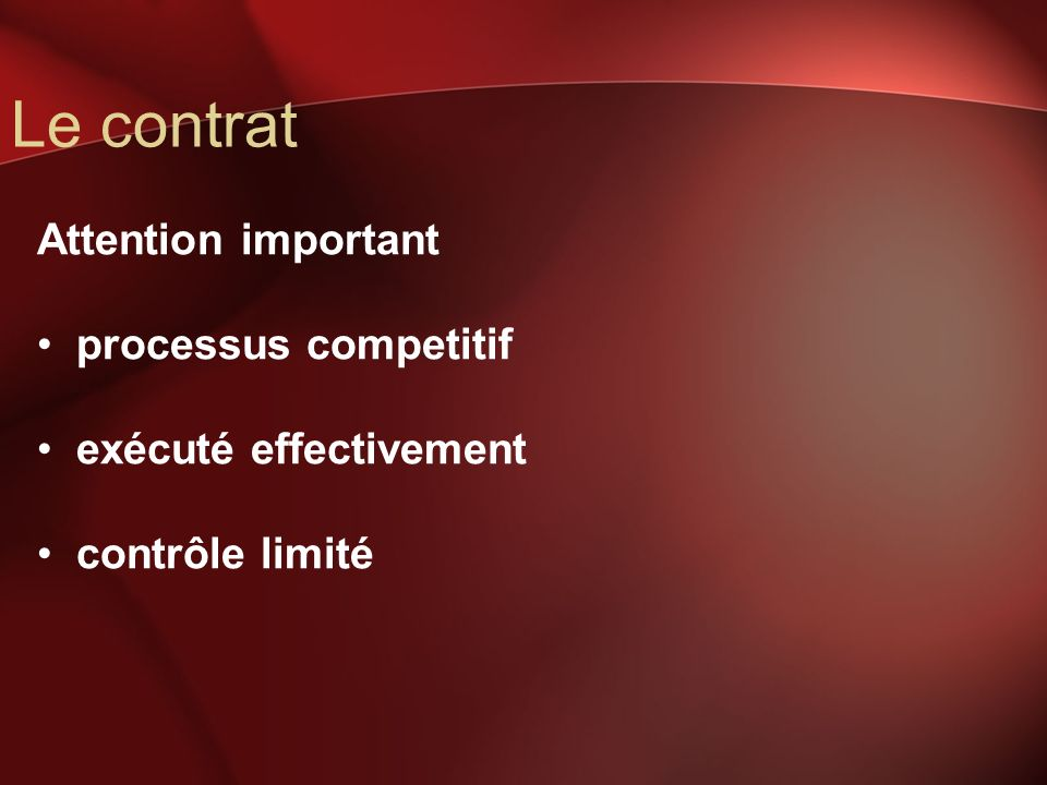 Le contrat Attention important processus competitif exécuté effectivement contrôle limité