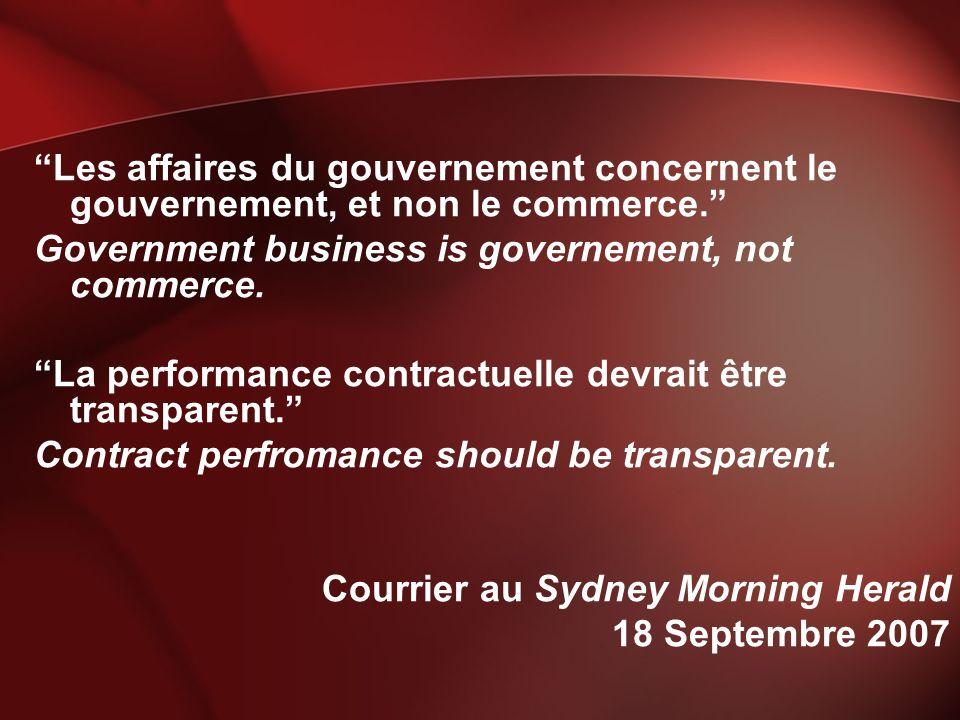 Les affaires du gouvernement concernent le gouvernement, et non le commerce. Government business is governement, not commerce. La performance contract