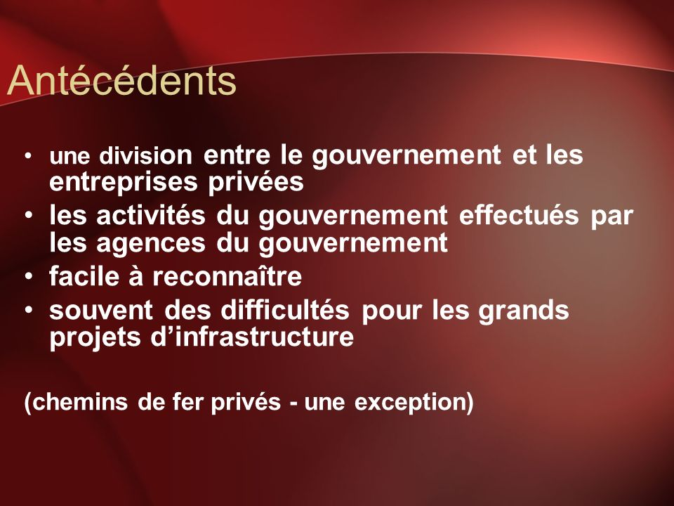 Antécédents une divisi on entre le gouvernement et les entreprises privées les activités du gouvernement effectués par les agences du gouvernement fac