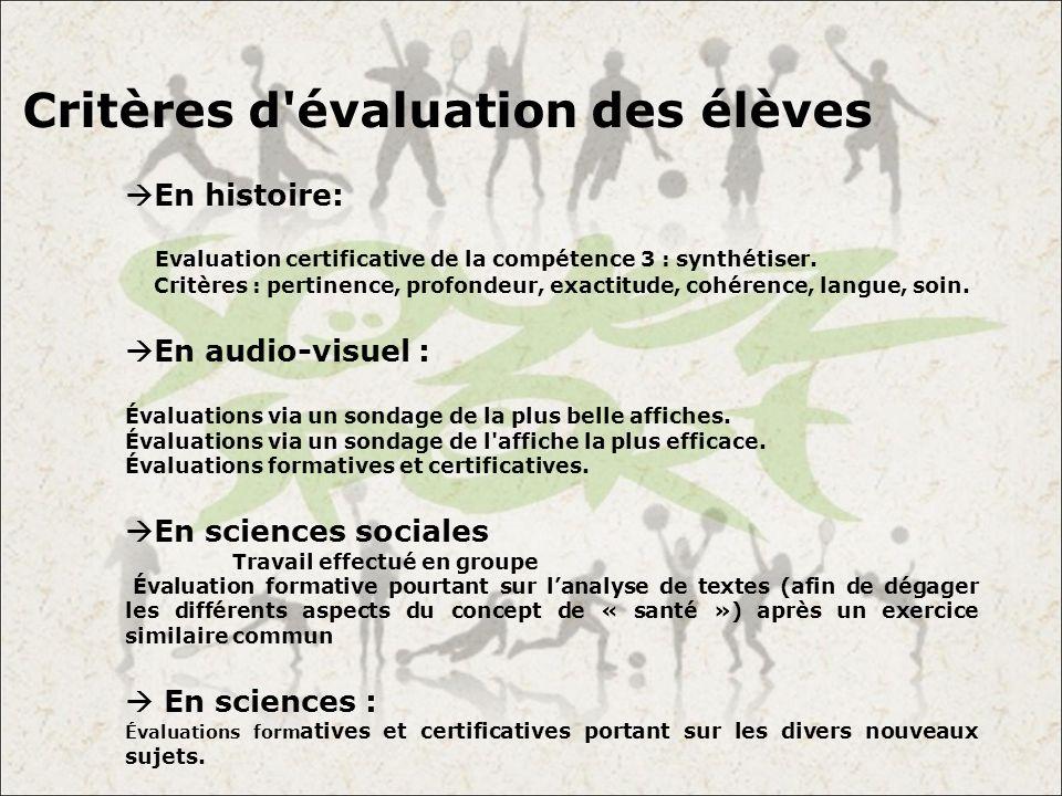 Critères d'évaluation des élèves En histoire: Evaluation certificative de la compétence 3 : synthétiser. Critères : pertinence, profondeur, exactitude