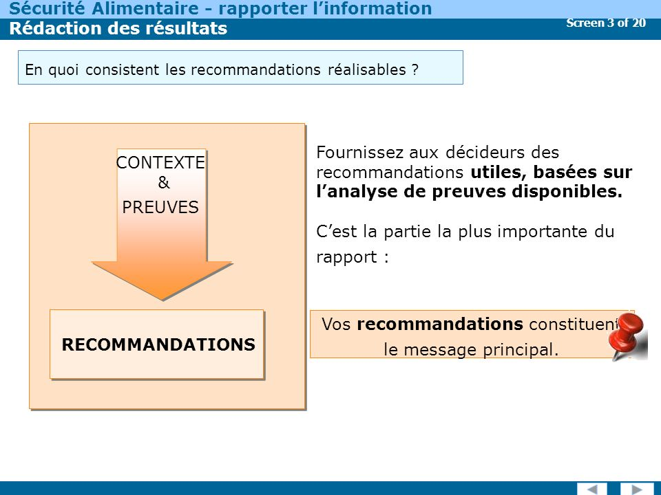 Screen 3 of 20 Sécurité Alimentaire - rapporter linformation Rédaction des résultats En quoi consistent les recommandations réalisables .
