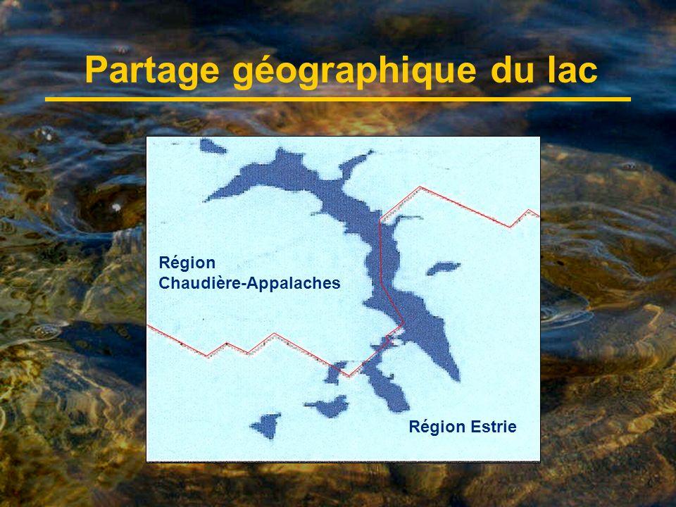 Partage géographique du lac Région Chaudière-Appalaches Région Estrie