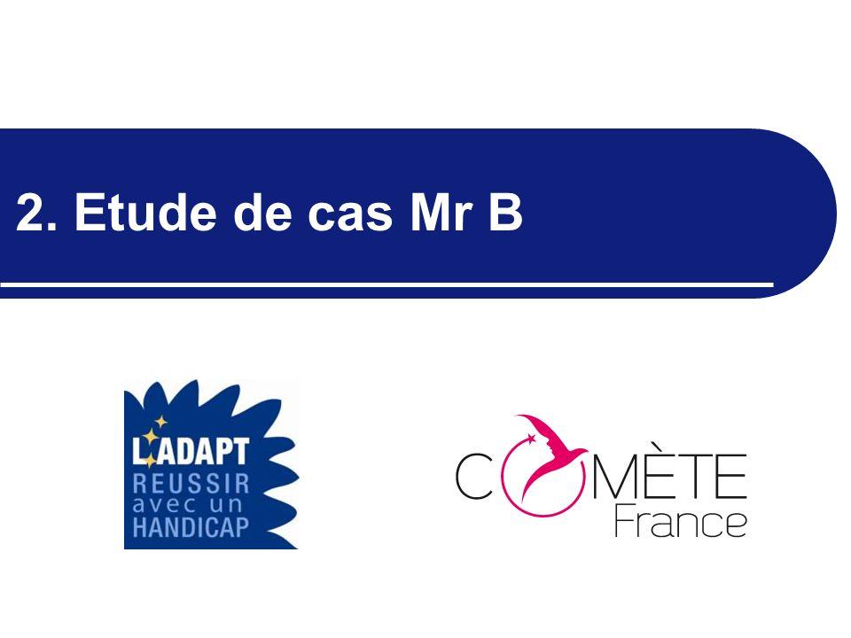 2. Etude de cas Mr B