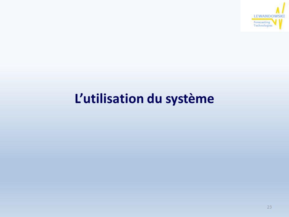 Lutilisation du système 23