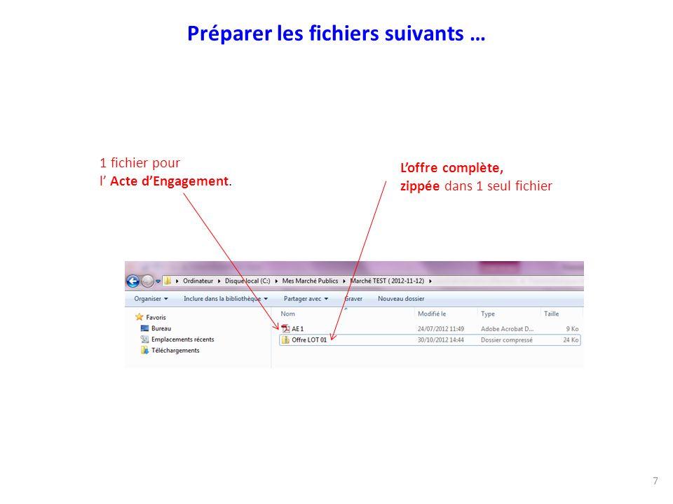 Loffre complète, zippée dans 1 seul fichier 1 fichier pour l Acte dEngagement.
