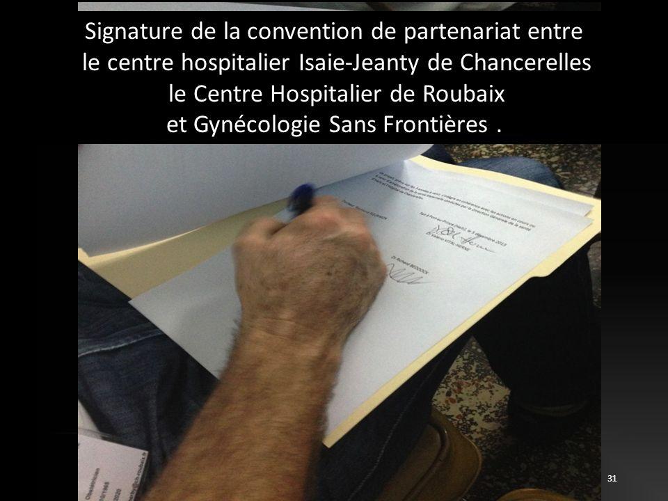 31 Signature de la convention de partenariat entre le centre hospitalier Isaie-Jeanty de Chancerelles le Centre Hospitalier de Roubaix et Gynécologie