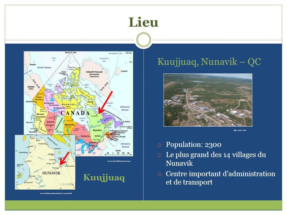 Lieu www.canadawilderness.com/maps www.makivik.org/images/map/01_nunavik.gif Kuujjuaq Kuujjuaq, Nunavik – QC Population: 2300 Le plus grand des 14 vil