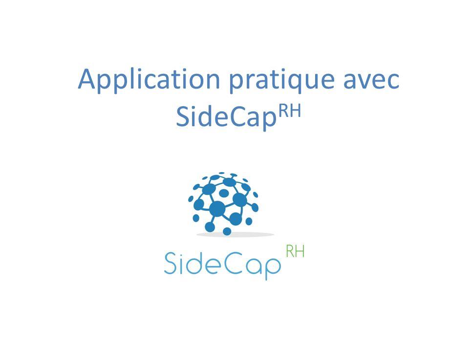 Application pratique avec SideCap RH