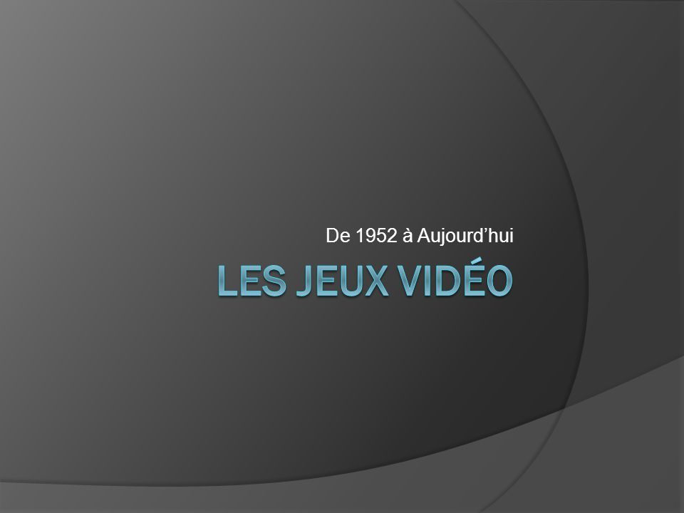 De 1952 à Aujourdhui
