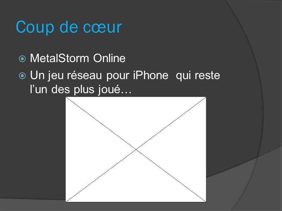 Coup de cœur MetalStorm Online Un jeu réseau pour iPhone qui reste lun des plus joué…