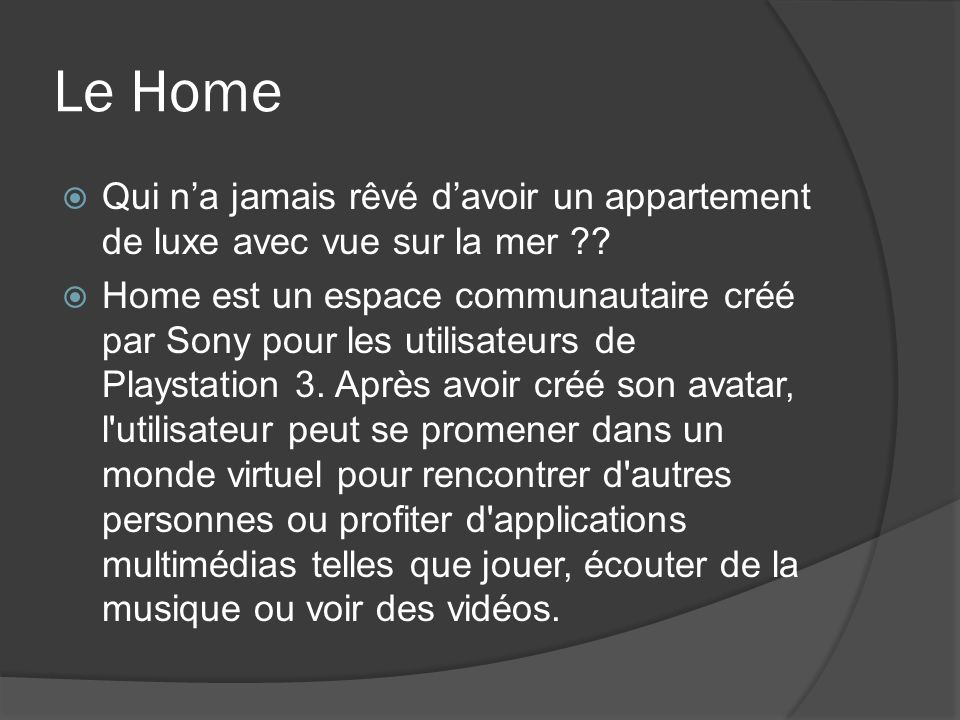 Le Home Qui na jamais rêvé davoir un appartement de luxe avec vue sur la mer ?? Home est un espace communautaire créé par Sony pour les utilisateurs d