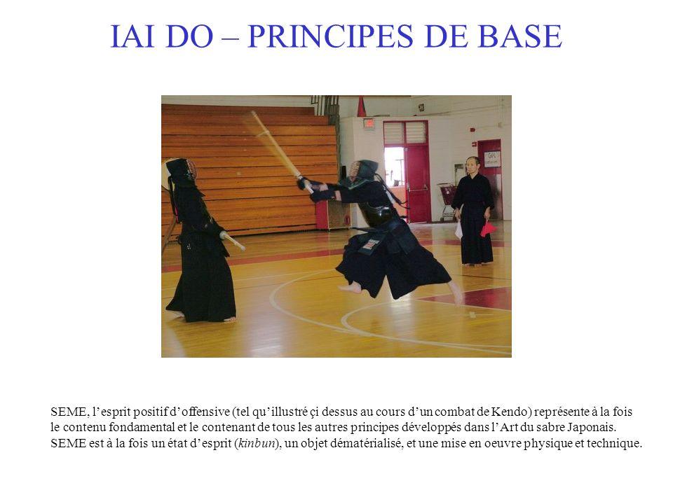 IAI DO – PRINCIPES DE BASE SEME, lesprit positif doffensive (tel quillustré çi dessus au cours dun combat de Kendo) représente à la fois le contenu fo