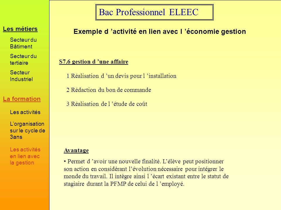 Bac Professionnel ELEEC Exemple d activité en lien avec l économie gestion S7.6 gestion d une affaire 1 Réalisation d un devis pour l installation 2 R