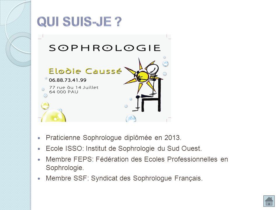Praticienne Sophrologue diplômée en 2013. Ecole ISSO: Institut de Sophrologie du Sud Ouest. Membre FEPS: Fédération des Ecoles Professionnelles en Sop