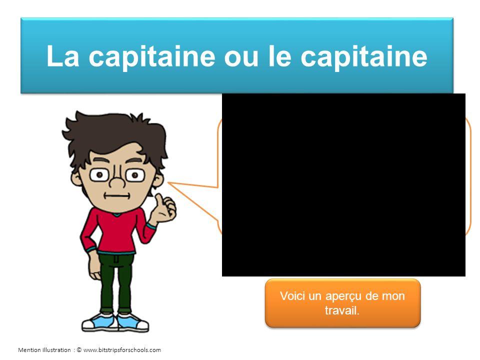 La capitaine ou le capitaine Je demande des explications à larbitre en cas de pénalités.