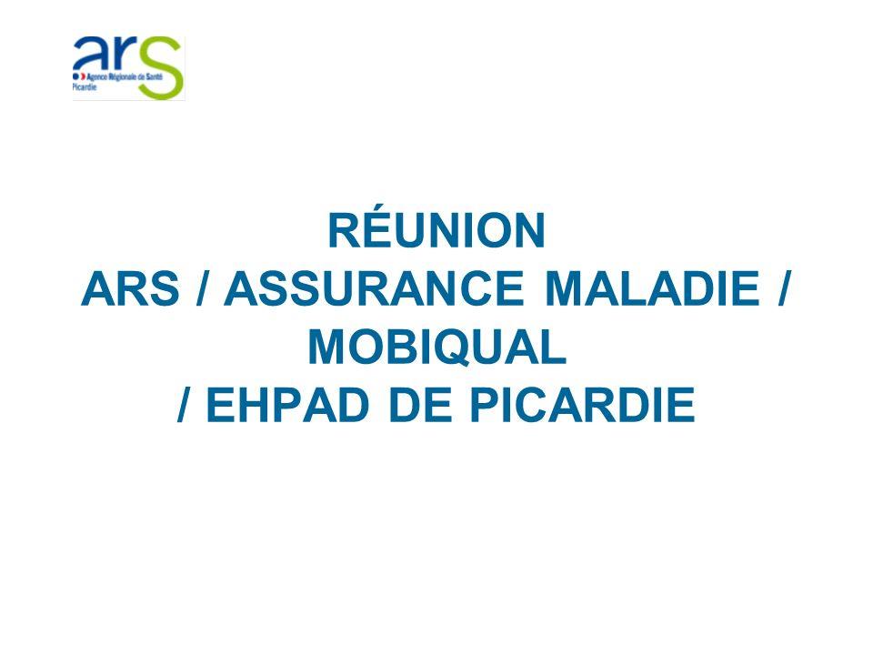 RÉUNION ARS / ASSURANCE MALADIE / MOBIQUAL / EHPAD DE PICARDIE