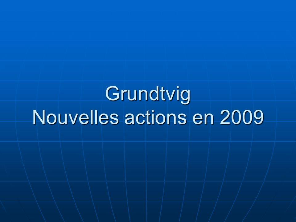 Grundtvig Nouvelles actions en 2009