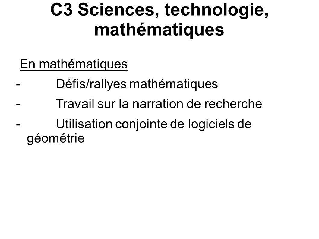 C3 Sciences, technologie, mathématiques En mathématiques - Défis/rallyes mathématiques - Travail sur la narration de recherche - Utilisation conjointe