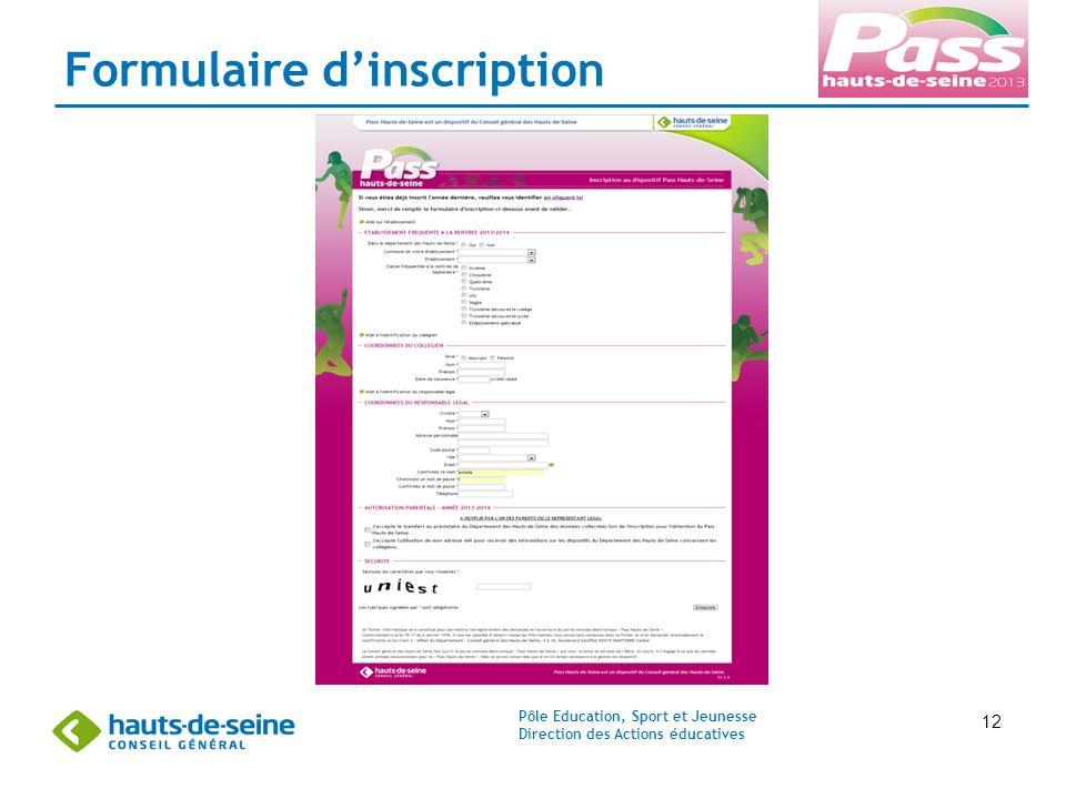 Pôle Education, Sport et Jeunesse Direction des Actions éducatives 12 Formulaire dinscription
