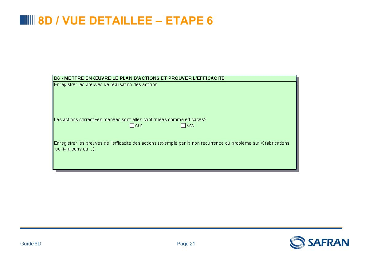 Page 21Guide 8DPage 21 8D / VUE DETAILLEE – ETAPE 6