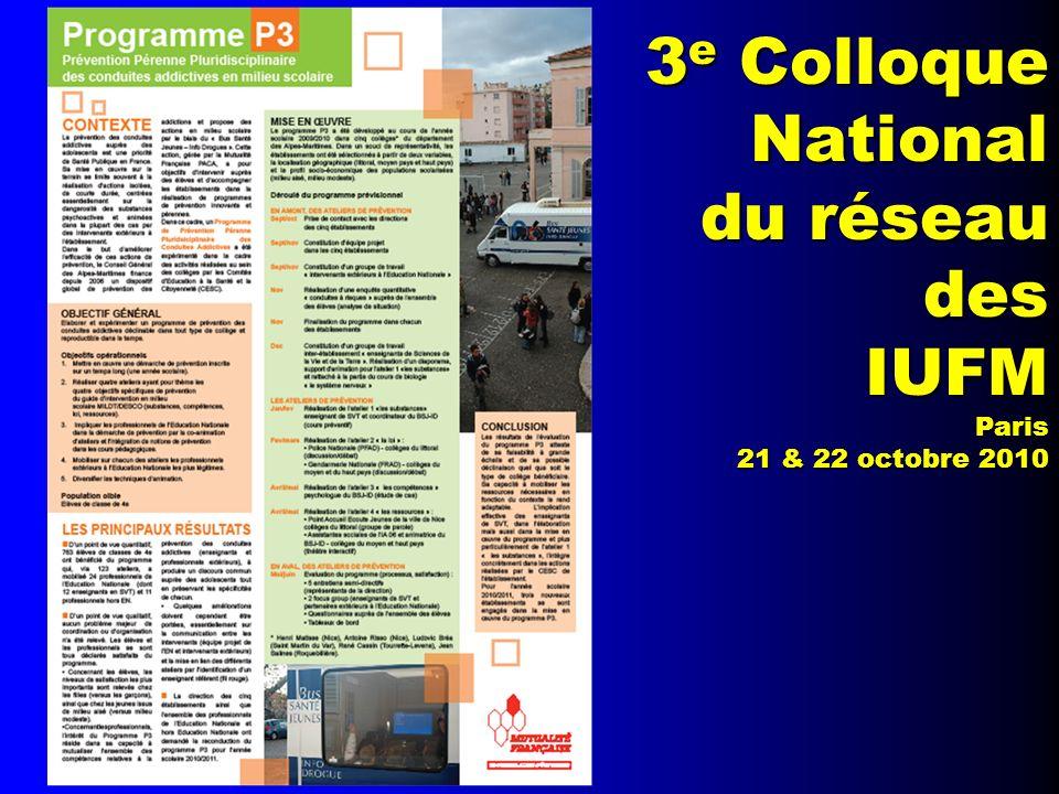 3 e Colloque National du réseau desIUFMParis 21 & 22 octobre 2010