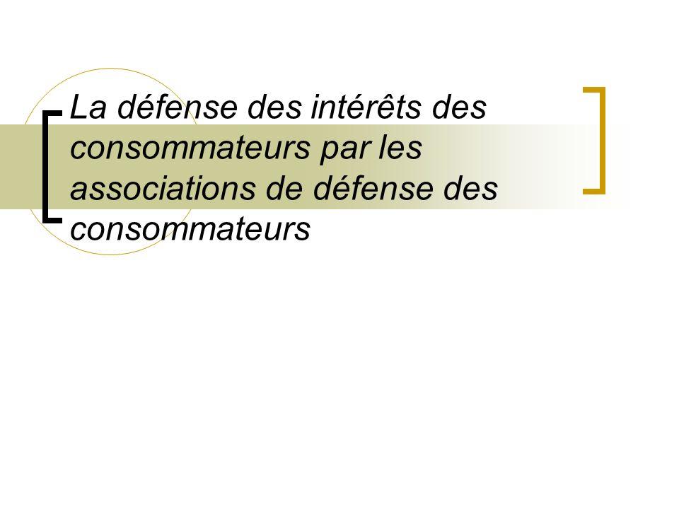 Les informations données par les associations de consommateurs 1.