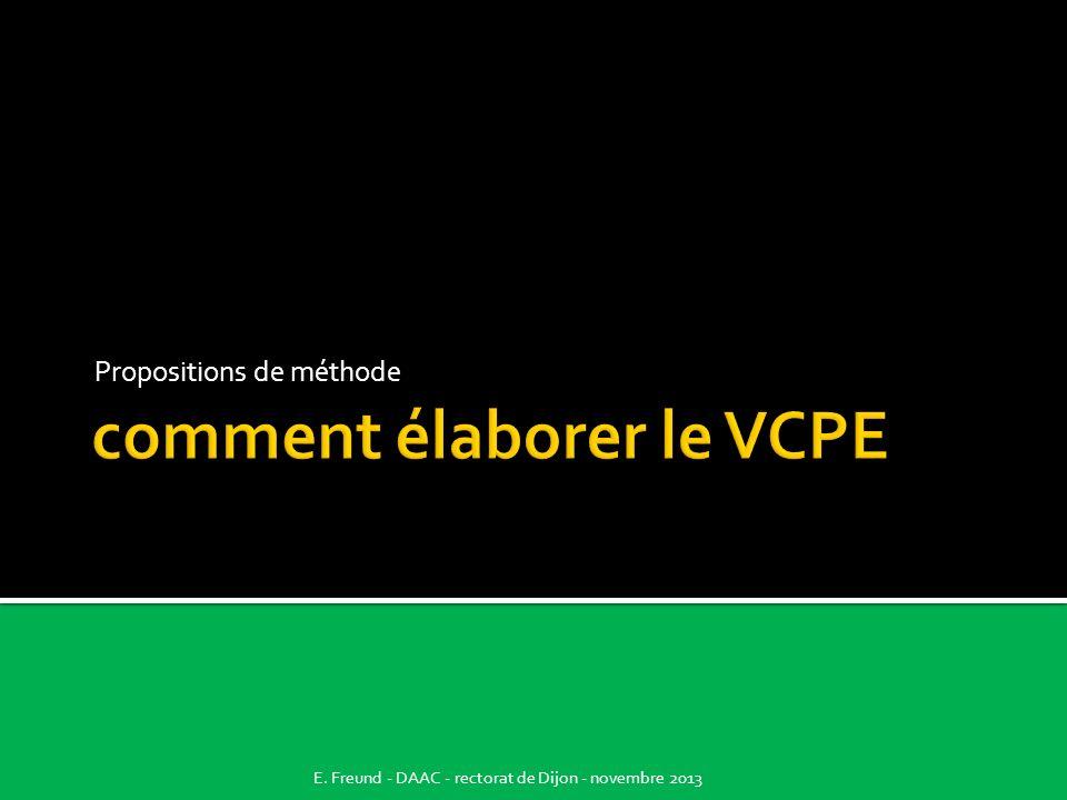 Propositions de méthode E. Freund - DAAC - rectorat de Dijon - novembre 2013