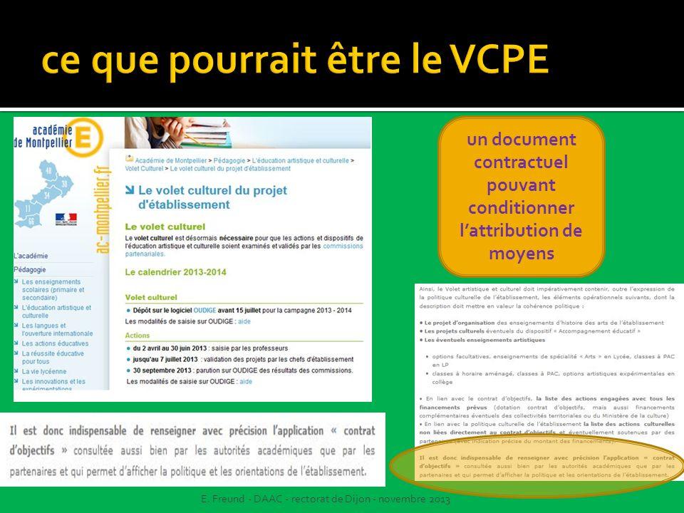 un document contractuel pouvant conditionner lattribution de moyens E. Freund - DAAC - rectorat de Dijon - novembre 2013