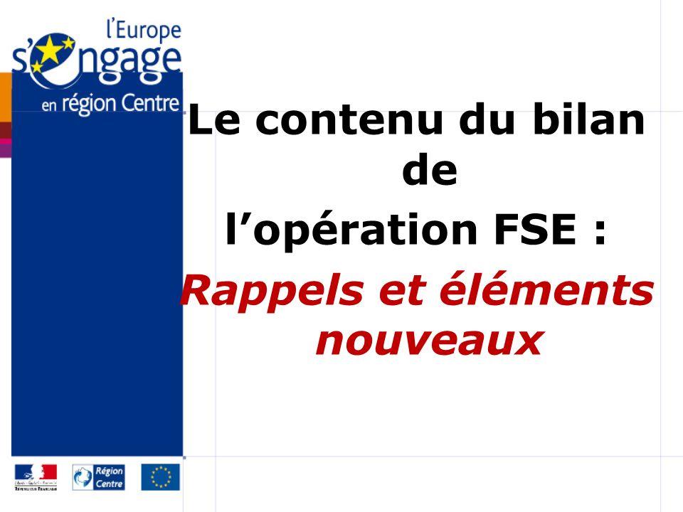 Le contenu du bilan de lopération FSE : Rappels et éléments nouveaux