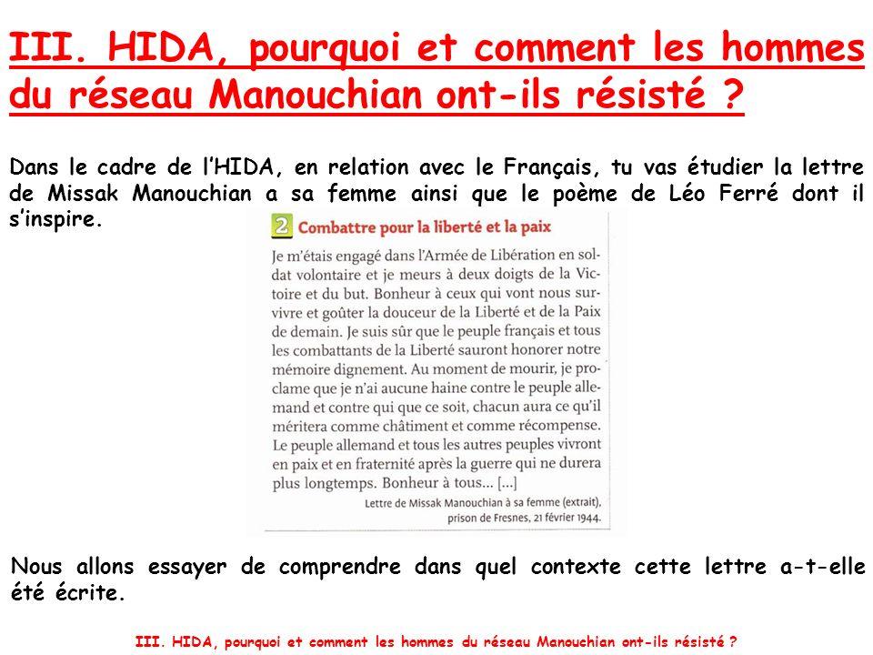 III.HIDA, pourquoi et comment les hommes du réseau Manouchian ont-ils résisté .