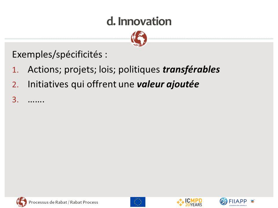 Processus de Rabat / Rabat Process d.Innovation Exemples/spécificités : 1.