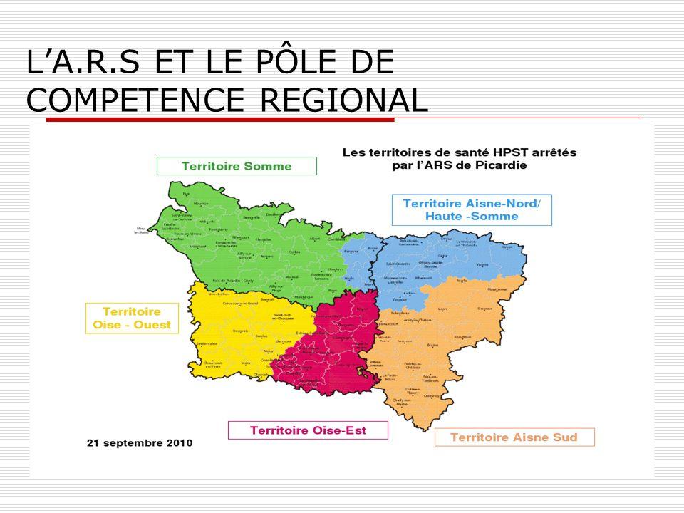 LA.R.S ET LE PÔLE DE COMPETENCE REGIONAL