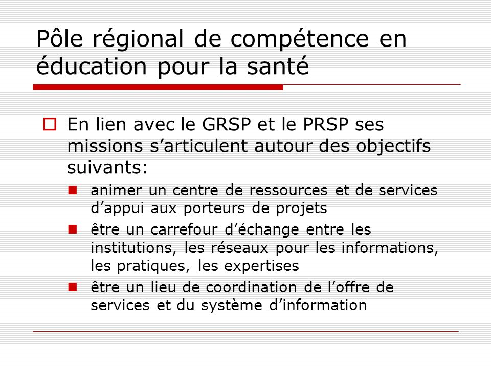En lien avec le GRSP et le PRSP ses missions sarticulent autour des objectifs suivants: animer un centre de ressources et de services dappui aux porteurs de projets être un carrefour déchange entre les institutions, les réseaux pour les informations, les pratiques, les expertises être un lieu de coordination de loffre de services et du système dinformation