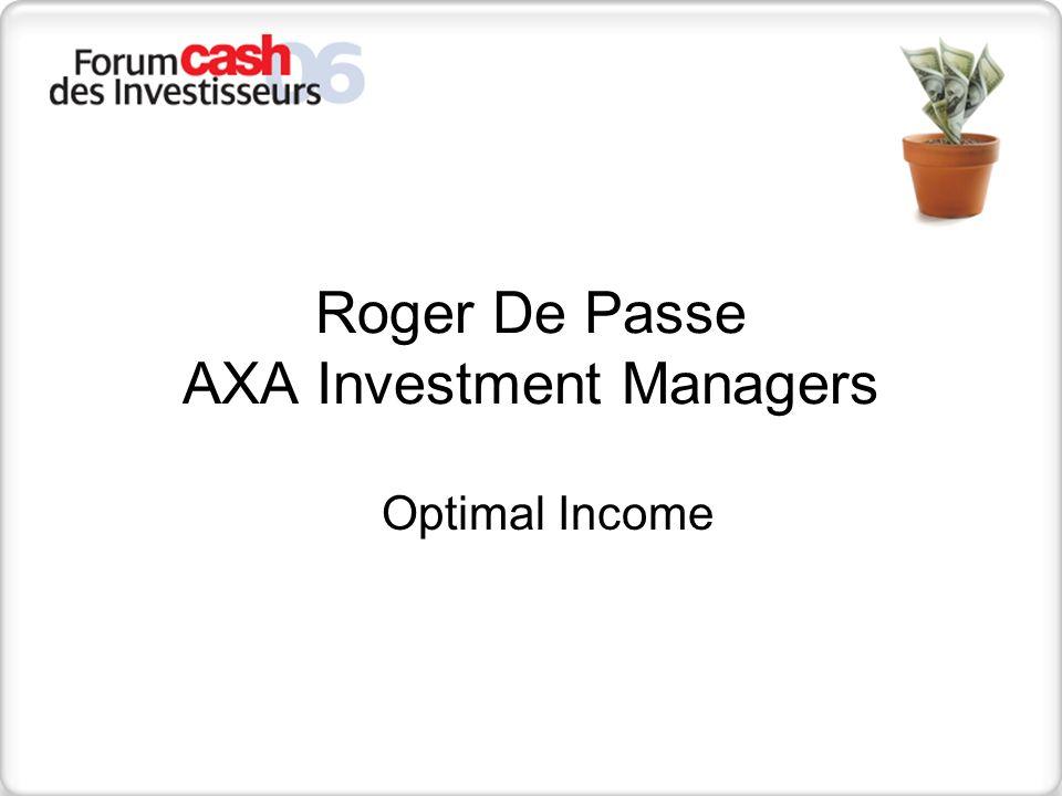 3 17/05/2014 Total Return: Optimal Income Novembre 2006
