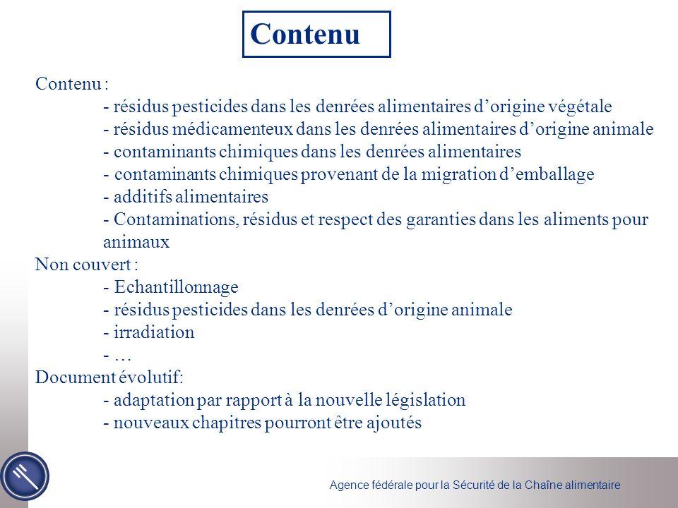 Agence fédérale pour la Sécurité de la Chaîne alimentaire Contenu : - résidus pesticides dans les denrées alimentaires dorigine végétale - résidus méd