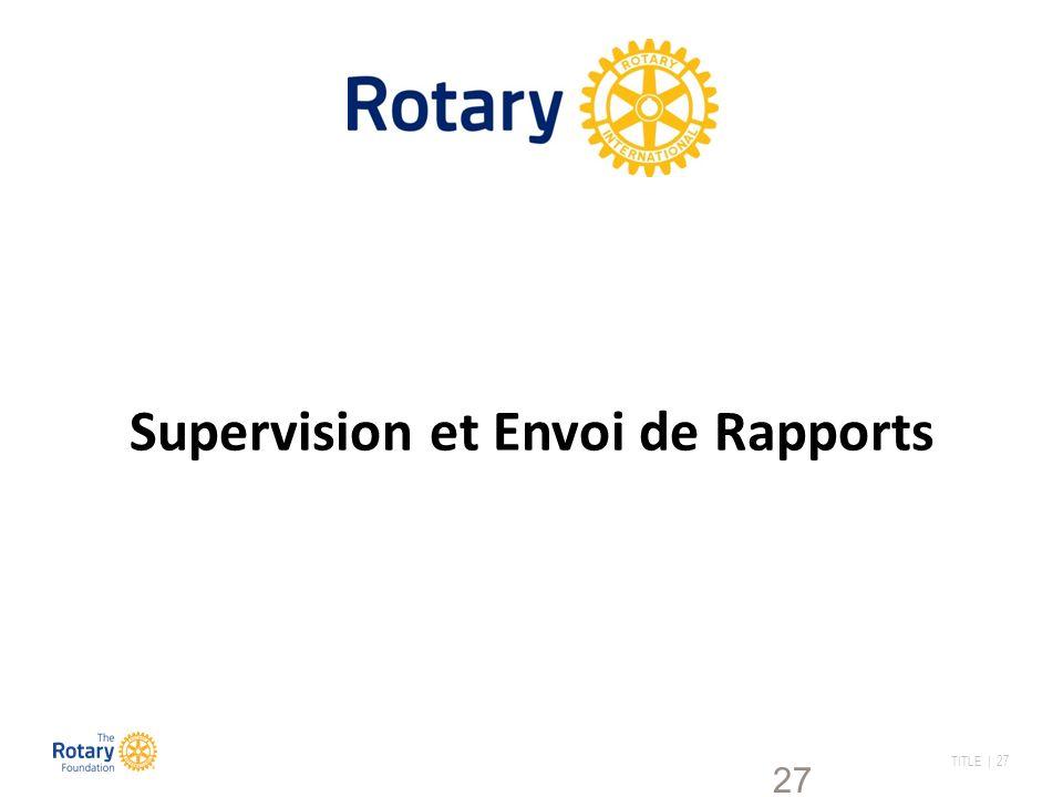 TITLE | 27 27 Supervision et Envoi de Rapports