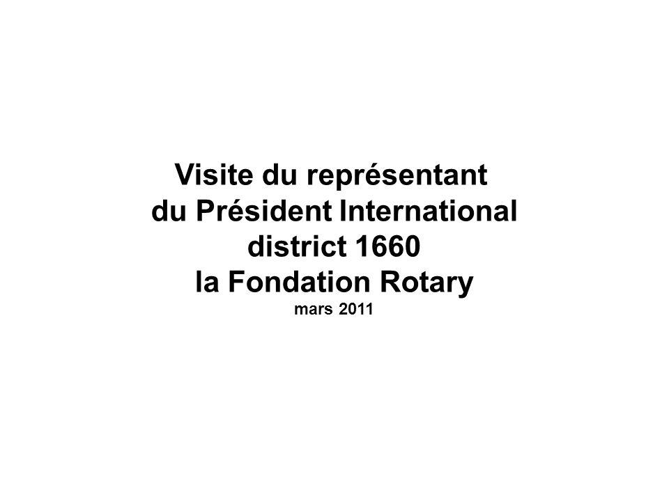 Visite du représentant du Président International district 1660 la Fondation Rotary mars 2011