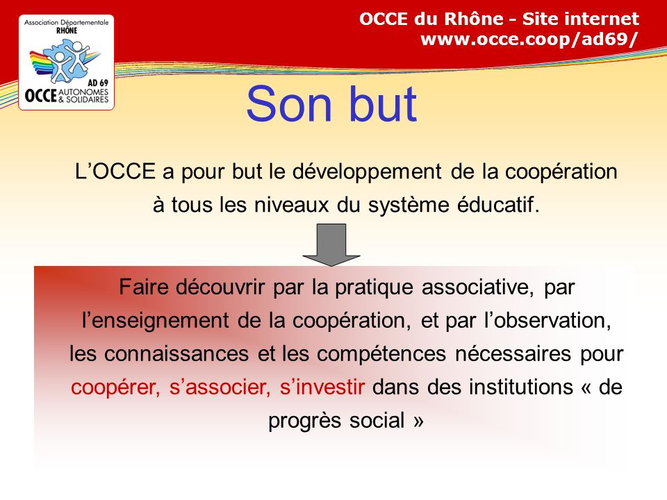 OCCE du Rhône - Site internet www.occe.coop/ad69/ Comment .