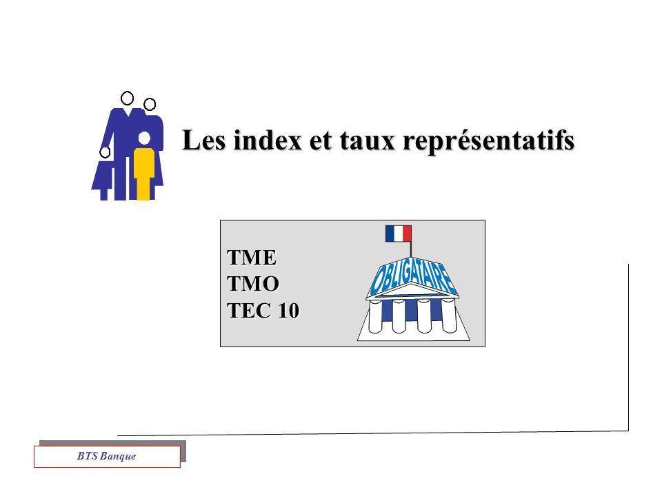TMETMO TEC 10 Les index et taux représentatifs BTS Banque