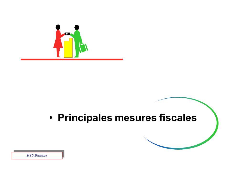 Principales mesures fiscales BTS Banque